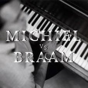 Michiel vs. Braam Michiel Braam