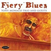 The Fiery Blues Tony Monaco