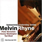 Tomorrow Yesterday Today Melvin Rhyne Trio