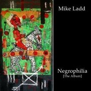 Mike_ladd_negrophilia_span3