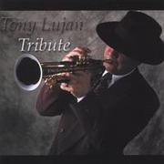 Tribute Tony Lujan