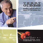 52nd and Broadway: Songs of the Bebop Era Terry Gibbs