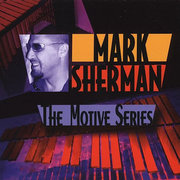 The Motive Series Mark Sherman