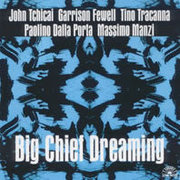 John_tchicai-big_chief_dreaming_span3