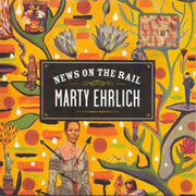Marty_ehrlich-news_on_the_rail_span3
