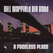 Bill_warfield_big_band-a_faceless_place_span3