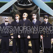 Mats_morgan_band-thanks_for_flying_with_us_span3