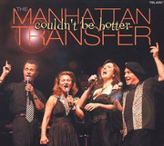 Manhattan_transfer-couldnt_be_hotter_span3