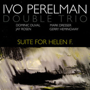 Ivo_perelman-suite_for_helen_span3