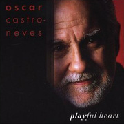 Playful Heart Oscar Castro-Neves