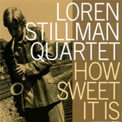 Loren_stillman-how_sweet_it_is_span3