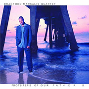 Branford_marsalis-footsteps_our_fathers_span3