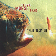 Split Decision Steve Morse Band