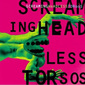 Screaming_headless_torsos-1995_thumb