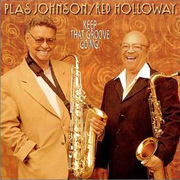 Keep That Groove Going Plas Johnson/Red Holloway
