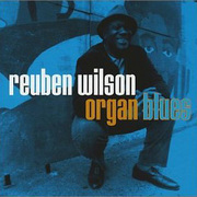 Organ Blues Reuben Wilson