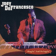 Singin' and Swingin' Joey DeFrancesco
