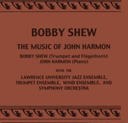 The Music of John Harmon Bobby Shew