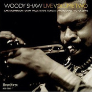 Live, Volume Two Woody Shaw