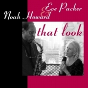 Eve_packer_noah_howard-that_look_span3