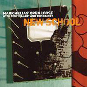 New School Mark Helias' Open Loose