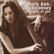 Thoughts of You Mary Ann McSweeney
