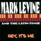 Mark_levine-hey_its_me_thumb