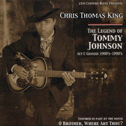 The Legend of Tommy Johnson, Act I: Genesis 1900s-1990s Chris Thomas King
