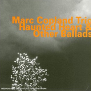 Haunted Heart and Other Ballads Marc Copland Trio
