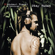 Michael_franti_spearhead-stay_human_span3