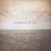 Michael_brecker-nearness_of_you_span3
