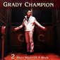 Grady_champion-2_days_short_thumb