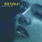 Rick_braun-kisses_in_rain_span3