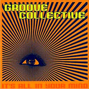 Groove_collective-all_in_your_mind_span3