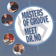 Masters_of_groove-meet_dr_no_span3