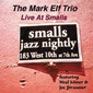 Mark_elf-live_at_smalls_thumb