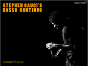Stephen_gauci-basso_continuo_span3