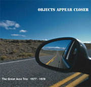 Greatjazztrio_objectsappearcloser_span3
