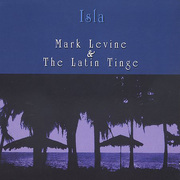 Isla Mark Levine and the Latin Tinge