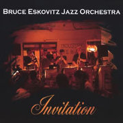 Invitation Bruce Eskovitz Jazz Orchestra