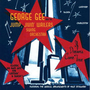 If Dreams Come True George Gee & The Jump, Jivin' Wailers Swing Orchestra