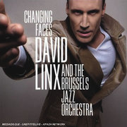 Changing Faces David Linx & The Brussels Jazz Orchestra
