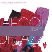 The Colors of Jazz The Columbus Jazz Orchestra