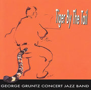 Tiger by the Tail The George Gruntz Concert Jazz Band