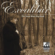 Excalibur The Steve Wiest Big Band
