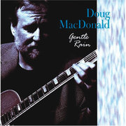 Gentle Rain Doug Macdonald