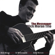The Messenger Nick Moran Trio