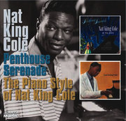 Penthouse Serenade/The Piano Style of Nat King Cole Nat King Cole
