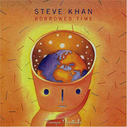 Borrowed Time Steve Khan