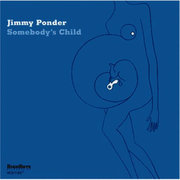Somebody's Child Jimmy Ponder